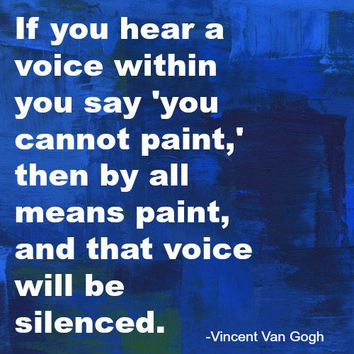 quotes - if you hear a voice within you say