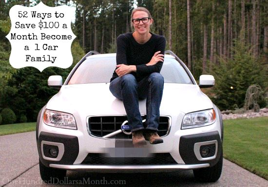 52 Ways to Save $100 a Month  Become a 1 Car Family {Week 16 of 52}