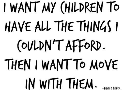 quotes - i want my children