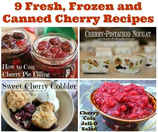 9 Fresh, Frozen and Canned Cherry Recipes
