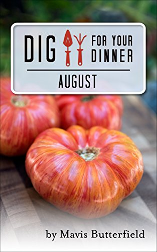 dig for your dinner august