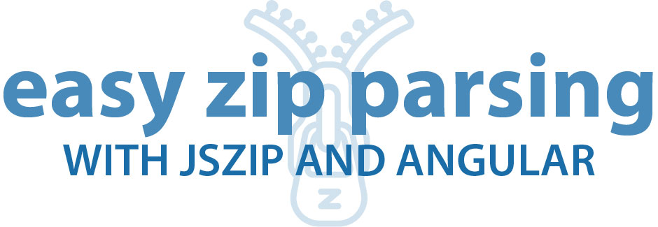 Easy Zip Parsing with JSZip and Angular - One Hungry Mind