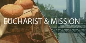 Eucharist-Mission1