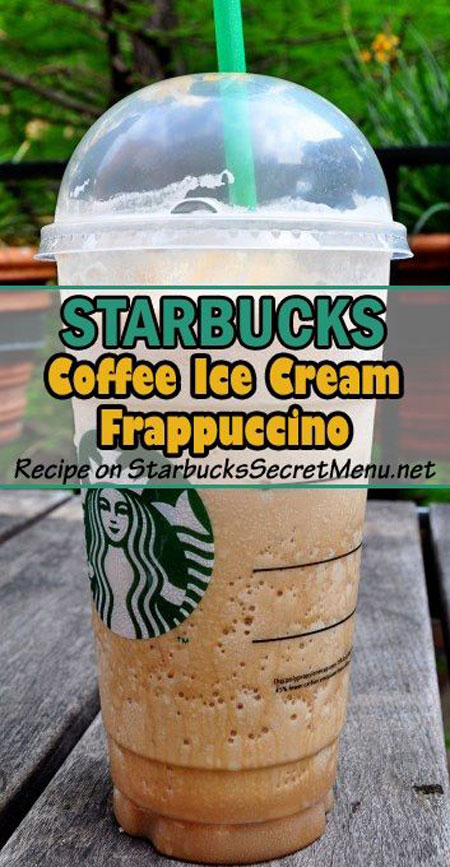 50+ Homemade Starbucks Recipes - Coffee Ice Cream Frappuccino