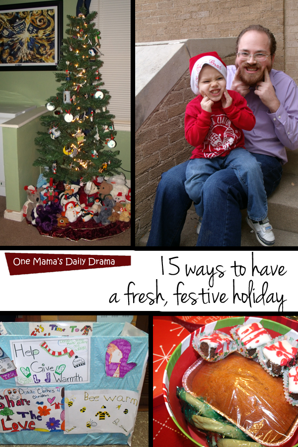 15 ways to have a fresh, festive holiday: new traditions, more meaning, less stress | One Mama's Daily Drama
