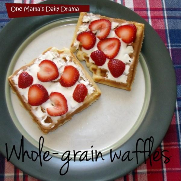 Whole grain waffles   One Mama's Daily Drama