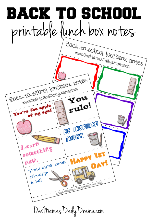 Back to School: printable lunch box notes   One Mama's Daily Drama --- School themed notes to print and pack in lunchboxes.