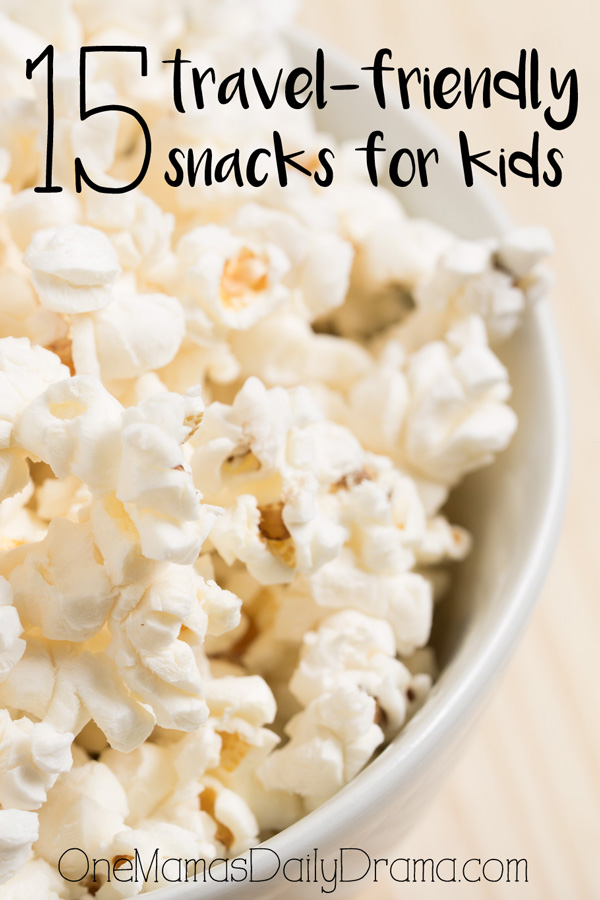 15 travel-friendly snacks for kids | onemamasdailydrama.com