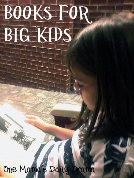 Books for big kids   One Mama's Daily Drama