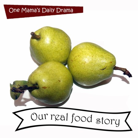 Our real food story: a journey from cheap and convenient to truly good eats | One Mama's Daily Drama
