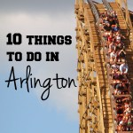 10 things to do in Arlington