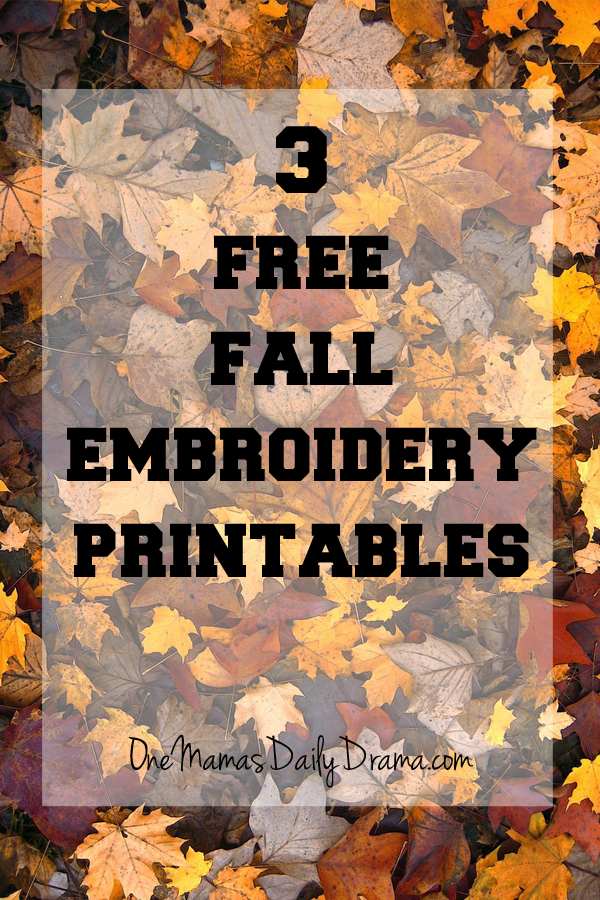 3 Free Fall Embroidery Printables | One Mama's Daily Drama --- Make this cute fall bunting with hand-stitched embroidery. Free printable fall pattern, plus embroidery how-to for beginners.