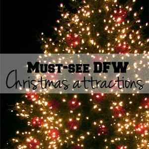 9 must-see DFW Christmas attractions