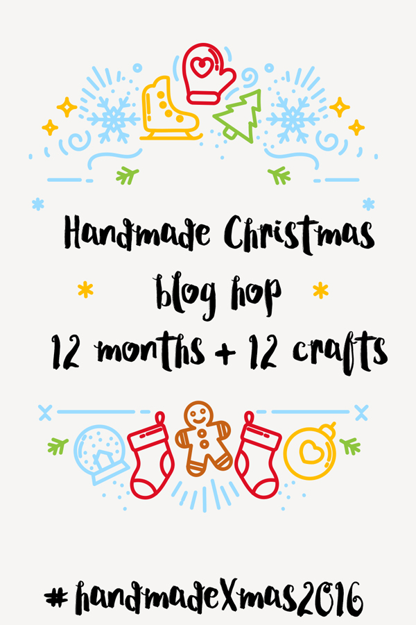 The Handmade Christmas Blog Hop includes 12 months of DiY gifts from 12 bloggers