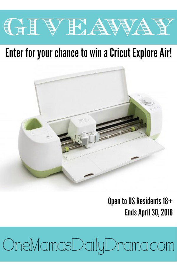 Cricut Explore Air Giveaway | Enter to win April 20-30, 2016
