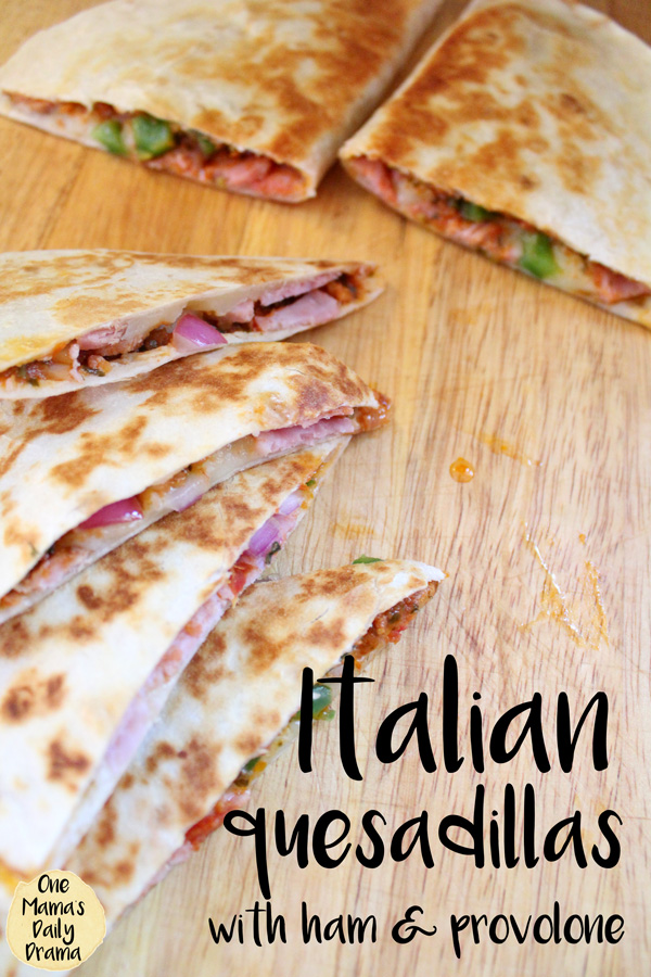 Italian quesadillas with ham and provolone | One Mama's Daily Drama