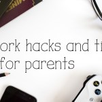 Homework hacks and tips for parents