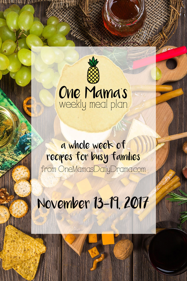 Weekly meal plan from One Mama's Daily Drama