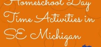 SE Michigan Homeschool Daytime Extracurricular Activities