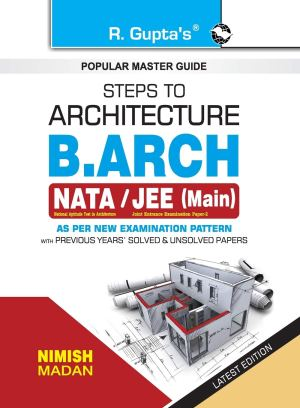 Steps to Architecture: B.Arch (Nata/Jee Main) Exam Guide