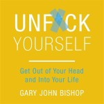 """Read more about the article """"Unfu*k Yourself"""" by Gary John Bishop"""