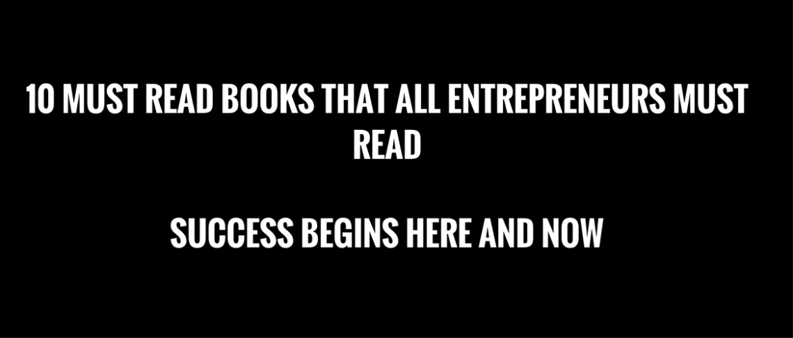 10 books that every entrepreneur should read