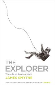 Book cover: The Explorer by James Smythe