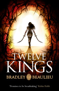 Book cover: Twelve Kings - Bradley Beaulieu (a woman with two curved swords silhouetted walking down a bramble-arched path)