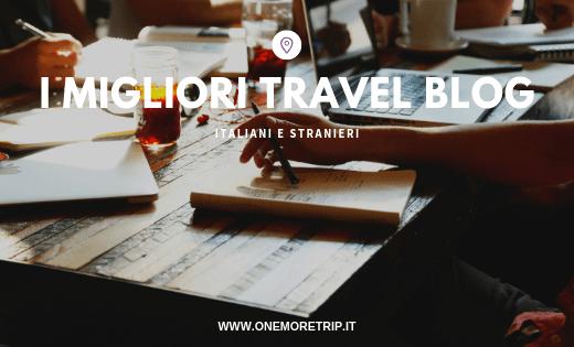travel blog italiani e stranieri