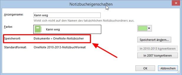 Die Notizbucheigenschaften zeigen den Speicherort, auch wenn die Dateien unter OneNote 2013  lokal oder im LAN abgelegt sind.