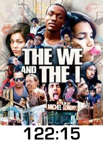The We and The I DVD Review
