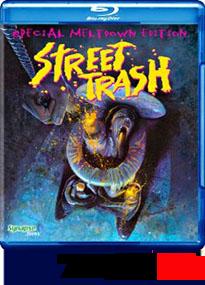 Street Trash Blu-ray Review