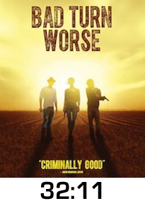 Bad Turn Worse DVD Review