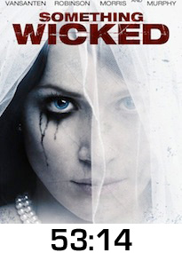Something Wicked DVD Review
