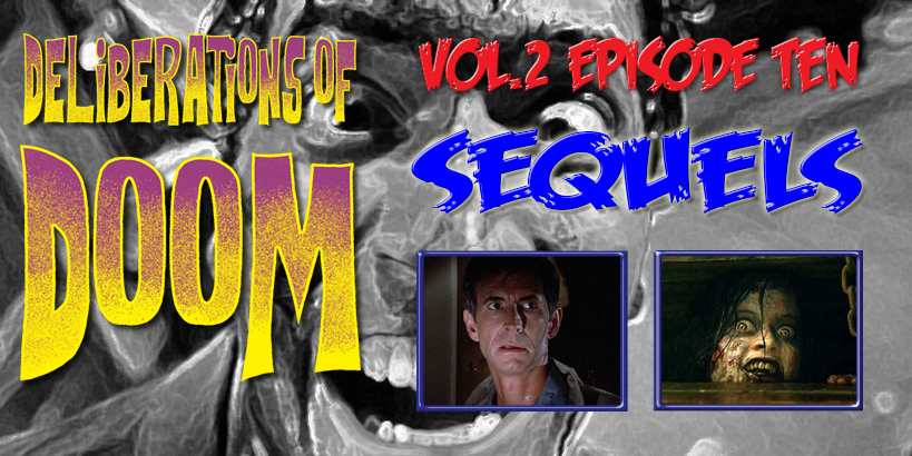 Deliberations of Doom reviews Evil Dead and Psycho II