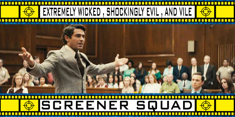 Extremely Wicked, Shockingly Evil, and Vile Movie Review