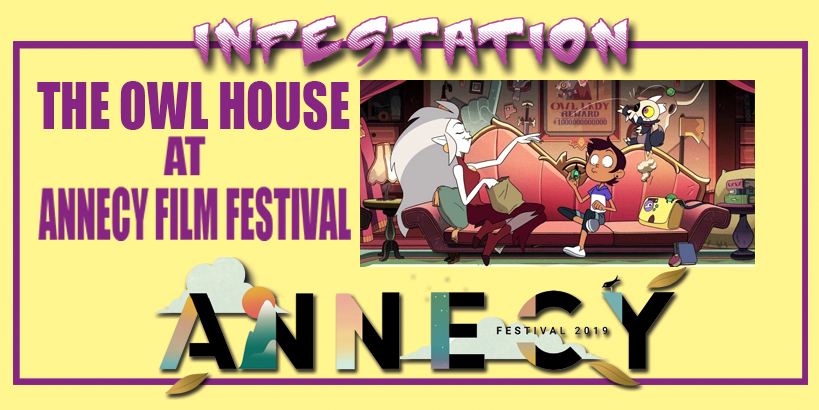 Annecy Animation Festival The Owl House Preview