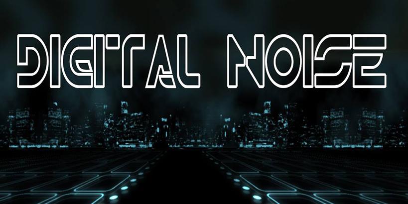 Digital Noise