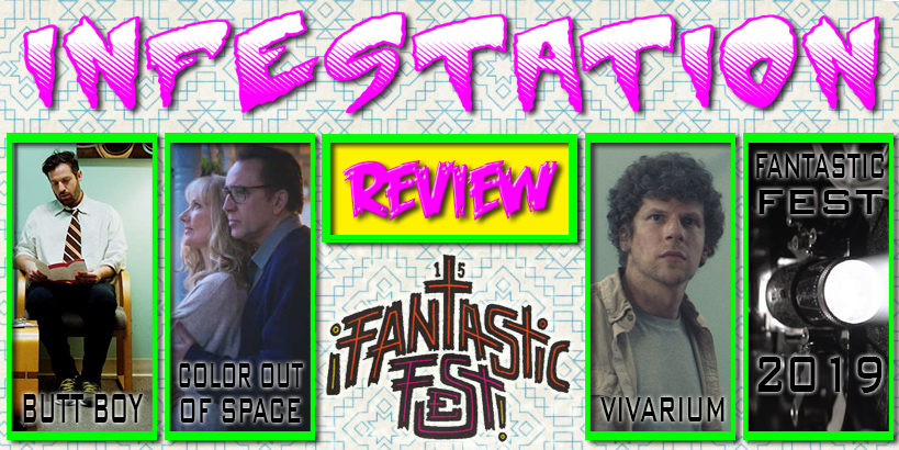 Fantastic Fest reviews of Butt Boy, The Color out of Space, Vivarium