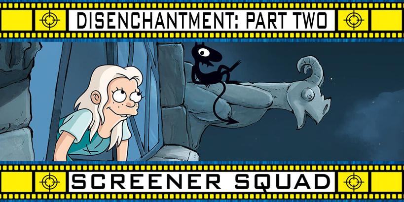 Disenchantment Part 2 TV Review