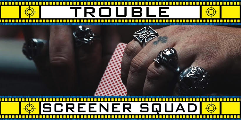 The Trouble Movie Review