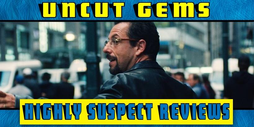 Uncut Gems Movie Review