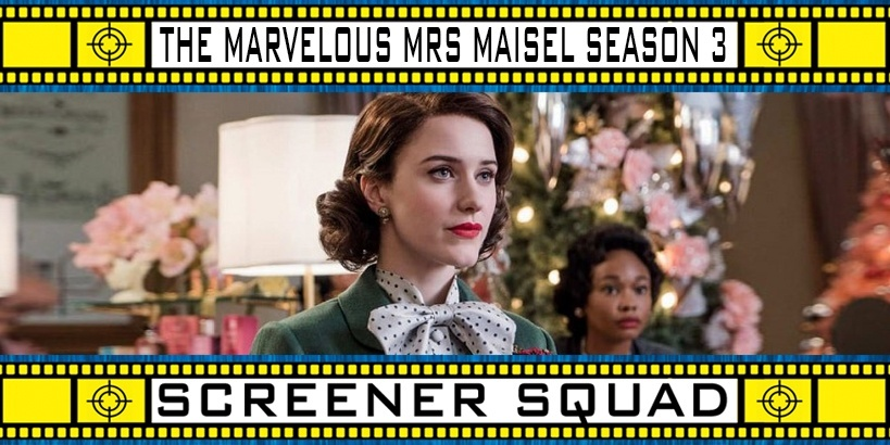 The Marvelous Mrs. Maisel Season 3 Review