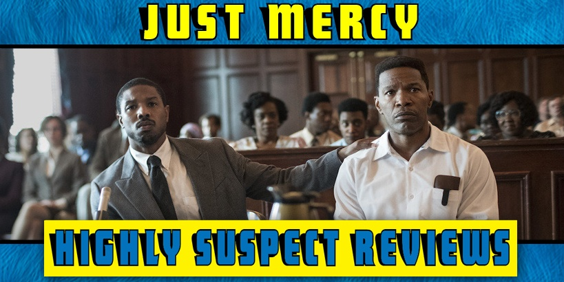 Just Mercy Movie Review
