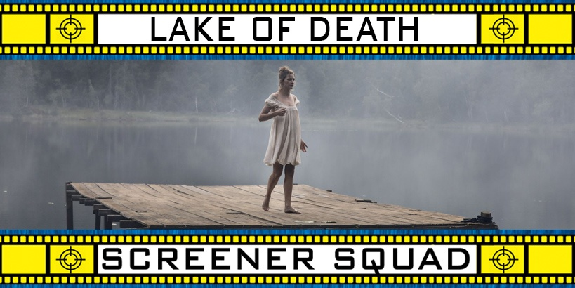 Lake of Death Movie Review