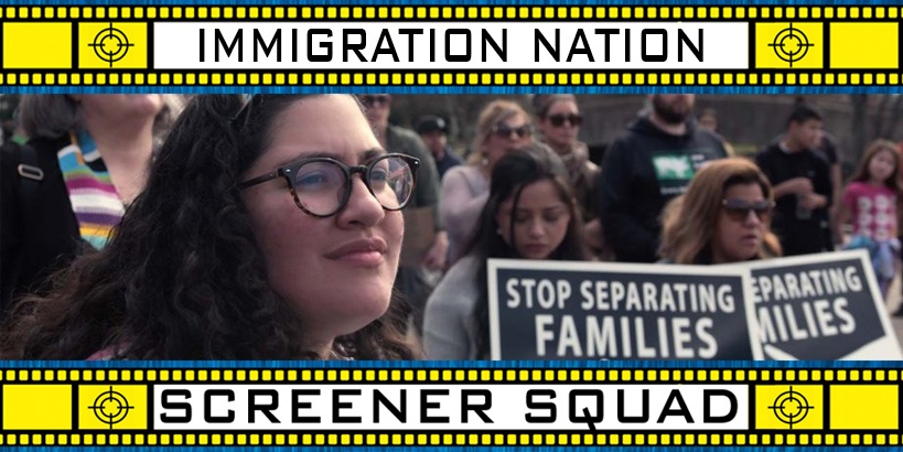 Immigration Nation Miniseries Review