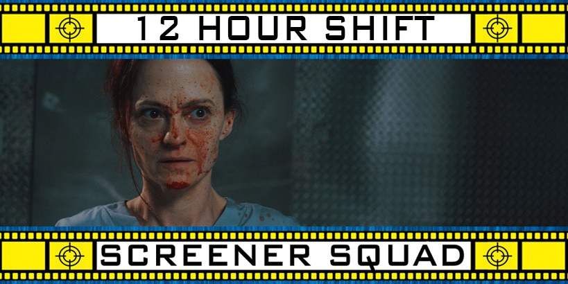12 Hour Shift Movie Review