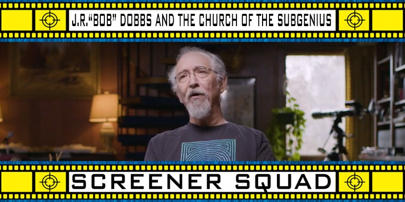 J.R. Bob Dobbs and the Church of the Subgenius Movie Review