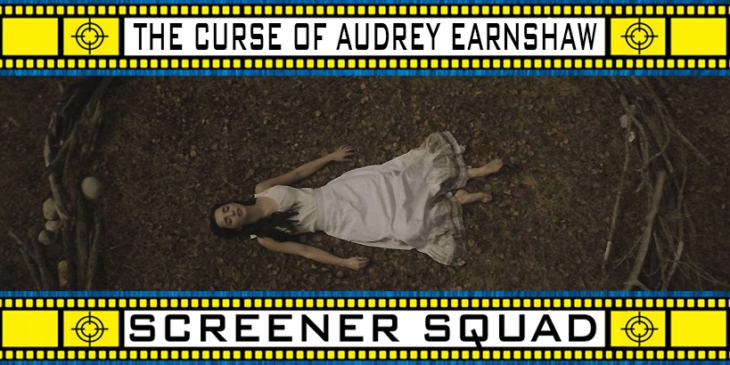 The Curse of Audrey Earnshaw Movie Review
