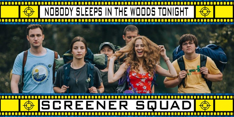 Nobody Sleeps In The Woods Tonight Movie Review
